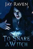 thumbnail_To Snare a Witch ebook FINAL